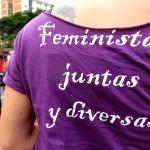 Feministas juntas y diversas.